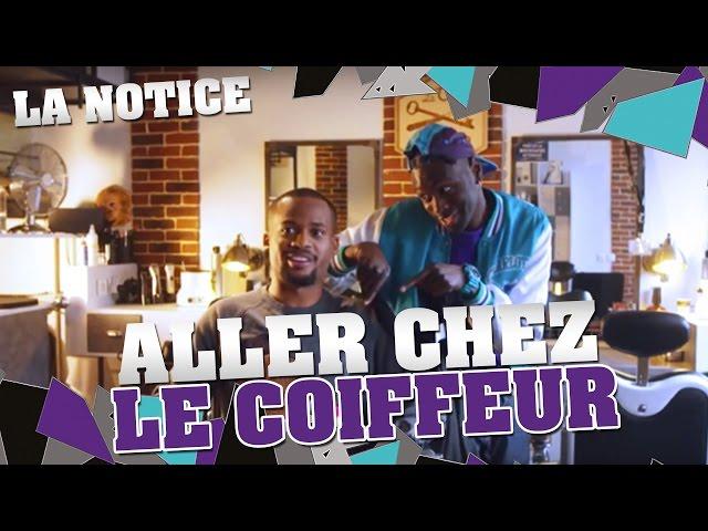 LA NOTICE - ALLER CHEZ LE COIFFEUR