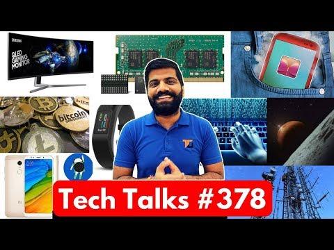 Tech Talks #378 - Redmi Note 5 Cancel?, 5G India, NASA Mars, Android Bitcoin Miner, Samsung RAM