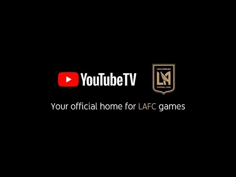 LAFC Announce Historic Partnership with YouTube TV