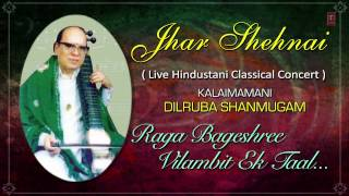 Raag : Bageshree Vilambit -Ek Taal | Full Video Song (HD) | Jhar Shehnai