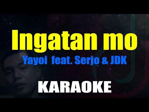 Ingatan mo - Yayoi ✪ feat. Serjo & JDK ( Karaoke )