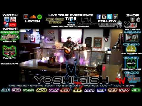 Yoshi Gish LIVE in Frisco, TX #339 Ace's Ice House 12-26-2016