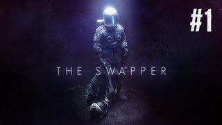 The Swapper Gameplay Walkthrough Part 1 Episode 1  PC