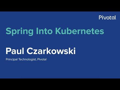 Singapore - Spring Into Kubernetes - Paul Czarkowski