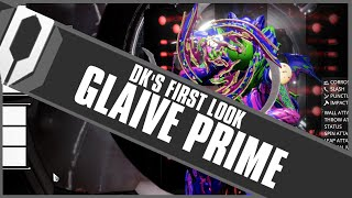 DK's First Look: GLAIVE PRIME
