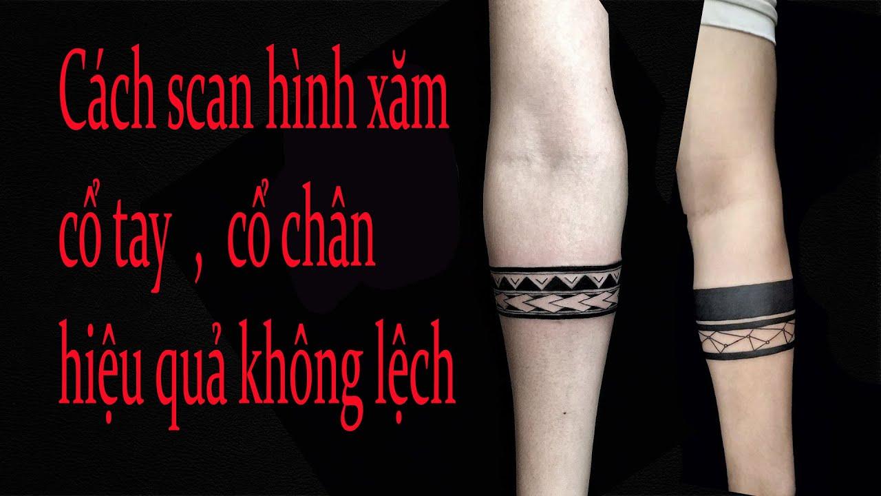 Cách scan hình xăm vị trí khó cổ tay, cổ chân, chính xác không bị lệch hình | Tổng quát những kiến thức liên quan đến hình xăm ở cổ chân chính xác nhất