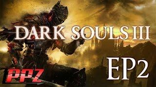 [Dark Souls 3]#2 ไอ้อ้วนนนนนนนนนนนนนนนน!!!!!!!!