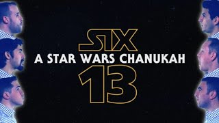 Six13 - A Star Wars Chanukah