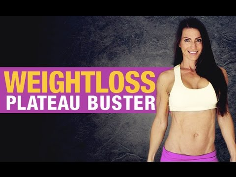 WEIGHT LOSS Workout for Women (PLATEAU BUSTER!!)