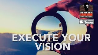 Execution: How To Get Your Team To See Your Vision - Service Drive Revolution #40 Full Episode
