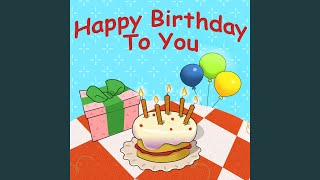 Happy Birthday to You - Nursery Rhymes
