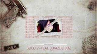 JAMIE aka Crack Sinatra X BOZ X SEKAZE - GUCCI 2