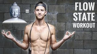Flow State Workout