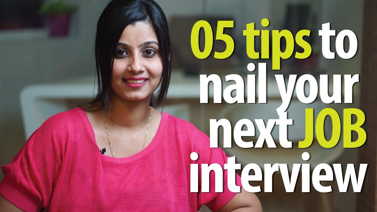 tips to nail your next job interview job interview skills 05 tips to nail your next job interview job interview skills english lesson