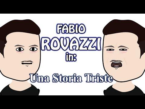 FABIO ROVAZZI in - Una Storia Triste - PARODIA -