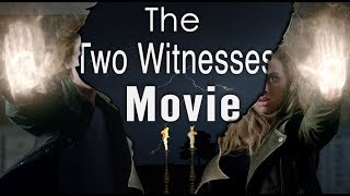 Prepare for God's Power! (The Two Witnesses Movie 2)