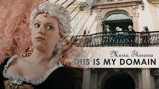 Maria Theresia - This Is My Domain