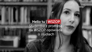 Studentka z promesą na WSZOP opowiada o studiach