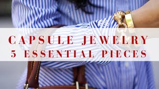 Capsule Jewelry | 5 Essentials + 5 Extras