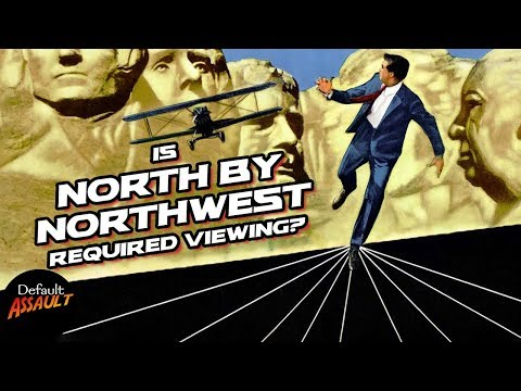 Is NORTH BY NORTHWEST Required Viewing? - Default Assault