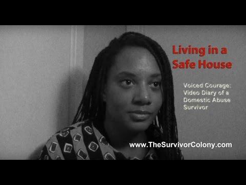 Living in a Safe House - DV Shelter