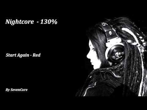 Nightcore - Start Again (Red) - 130%