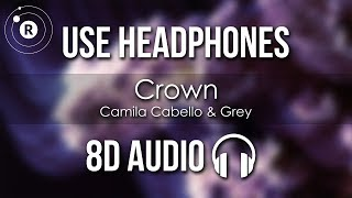 Baixar Camila Cabello & Grey - Crown (8D AUDIO)