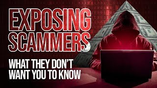 Exposing Online Scams - The Secrets They Don't Want You To Know