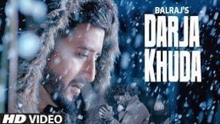 Darja Khuda Full Song Balraj G Guri Singh Jeet Latest Punjabi Songs 2019