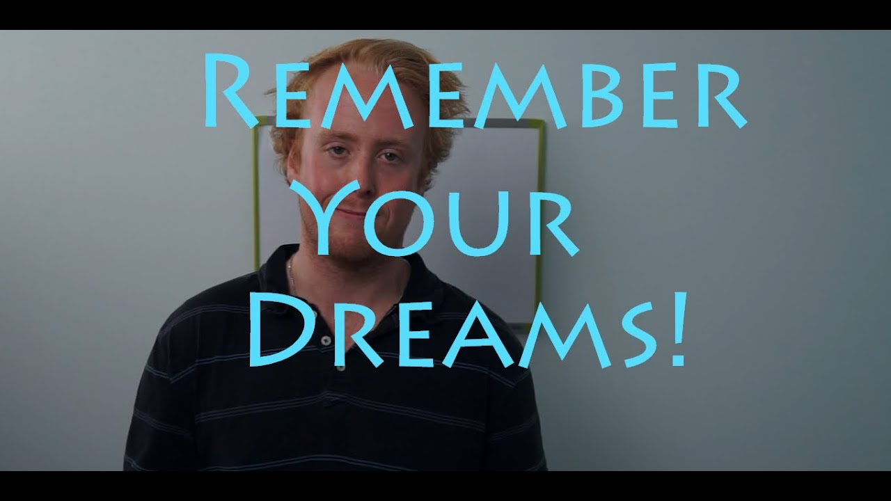 How to remember a dream