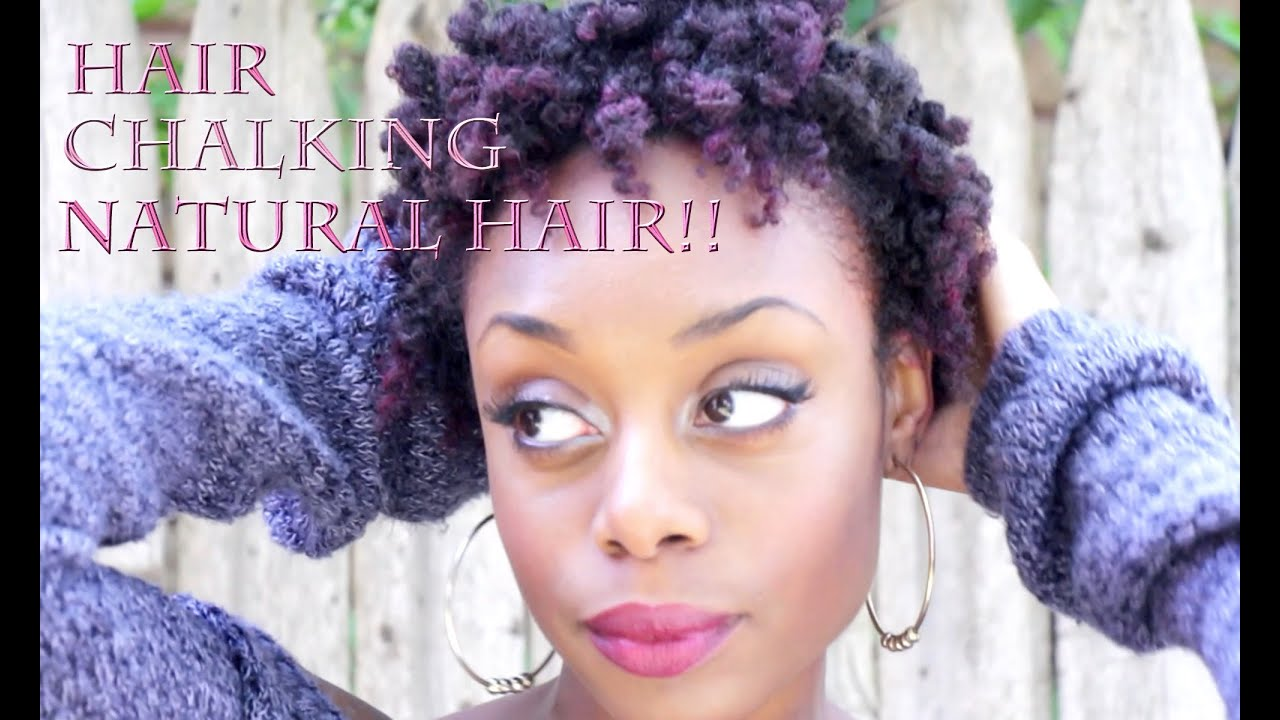 Hair Chalking 4b 4c Natural