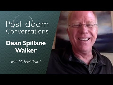 Dean Spillane-Walker: Post-doom with Michael Dowd