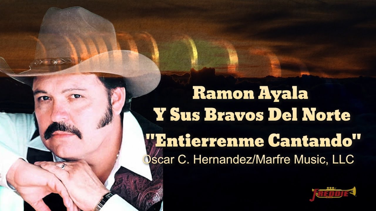 Ramon Ayala Que Me Entierren Cantando Free Mp3 Download