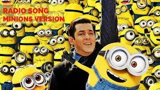 Minions Radio | Tubelight - RADIO SONG | Salman Khan | SONG REMIX| HINDI