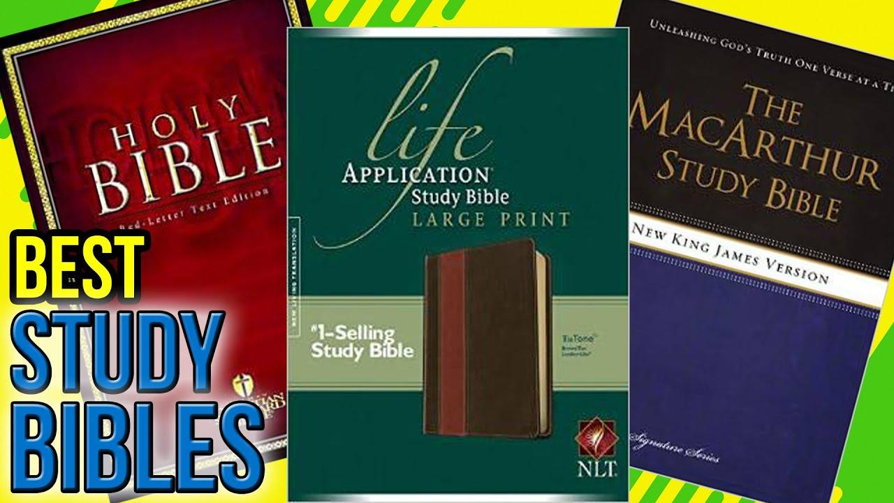 7 Best Study Bibles 2017