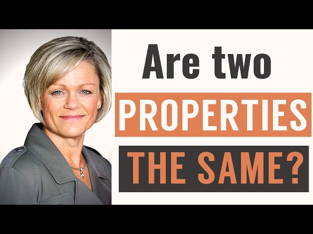 Are two properties the same? | Christy Trotter