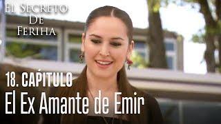 El ex amante de Emir - El Secreto De Feriha Capítulo 18