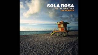 Sola Rosa - Del Ray (Thomas Blondet Remix)