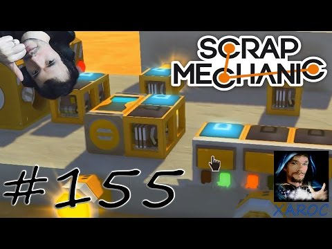 "Scrap Mechanic ""Xaroc erklärt: Timer und easy Blinker"" #155 🐶 DEUTSCH"