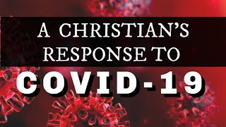 "6-28-20 Message from Pastor Larry Rogers. ""A Christians Response to COVID-19 Pt. 1"""