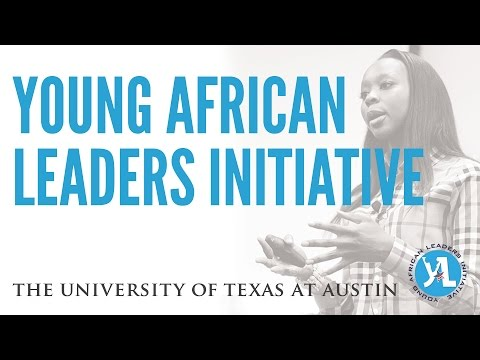 Young African Leaders Initiative at The University of Texas at Austin
