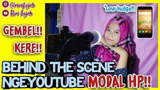 BEHIND THE SCENE NGEYOUTUBE MODAL HP!! ||  Riri Fajrh