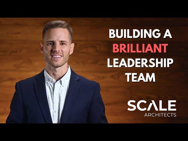 Building a brilliant leadership team