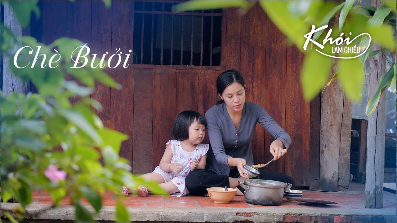 Chè Bưởi hương vị quê nhà – Khói Lam Chiều Tập 19 | Pomelo Sweet Soup with coconut milk