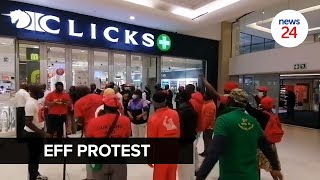 WATCH   Members of the EFF protest outside Clicks stores across the country