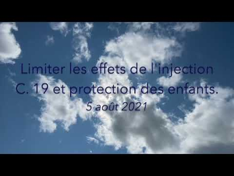 Limiter les effets de l'injection C.19 et protection des enfants