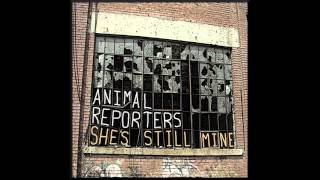 Animal Reporters - She