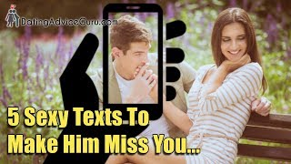 5 Sexy Texts To Make Him Miss You | Relationship Advice With Carlos Cavallo