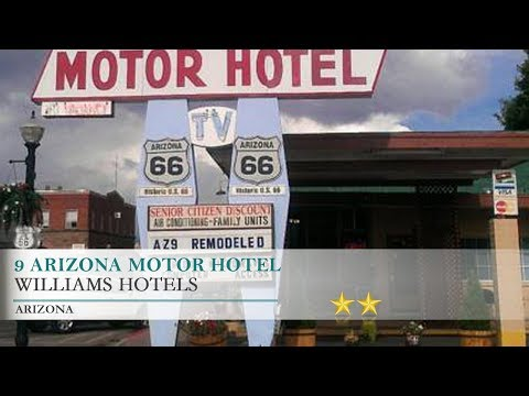 9 Arizona Motor Hotel Motel - Williams, Arizona
