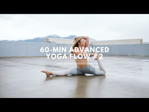 60 Minute Advanced Yoga Flow | Video #2